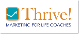 Orlando Life Coach Training Course - THRIVE! Marketing for Life Coaches