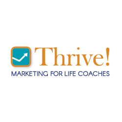 THRIVE Marketing for Life Coaches