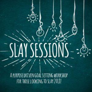SLAY 2018 Goal Setting Workshop